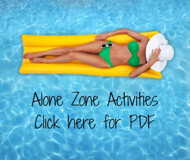 alone zone activities